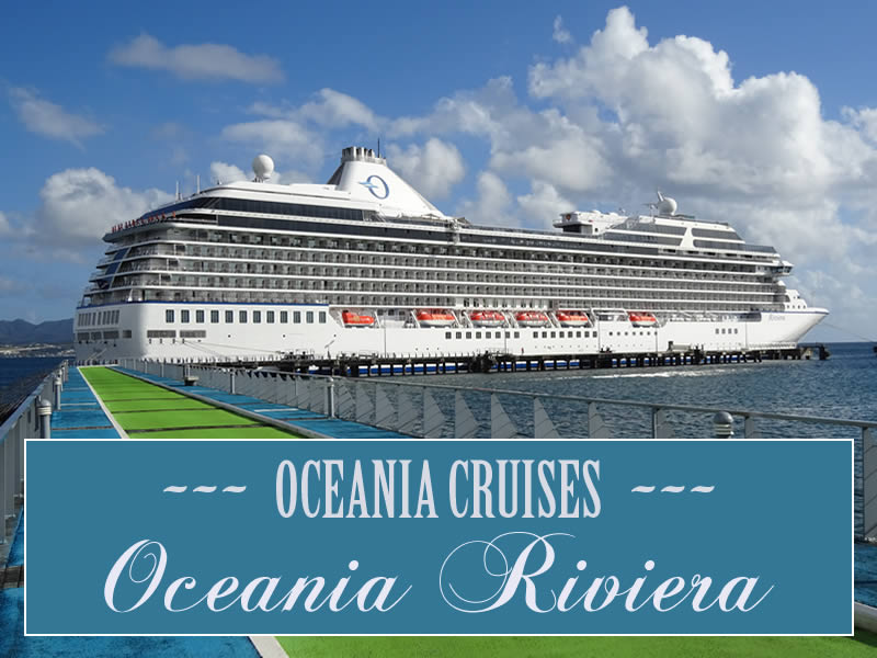 Cruise Ship Oceania Riviera